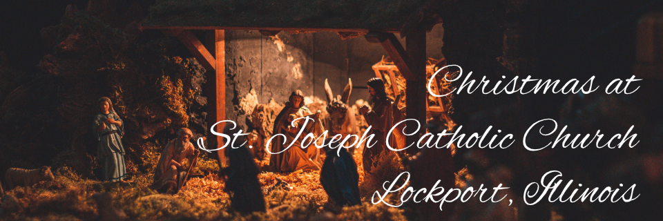 Merry Christmas from St. Joseph Lockport, IL